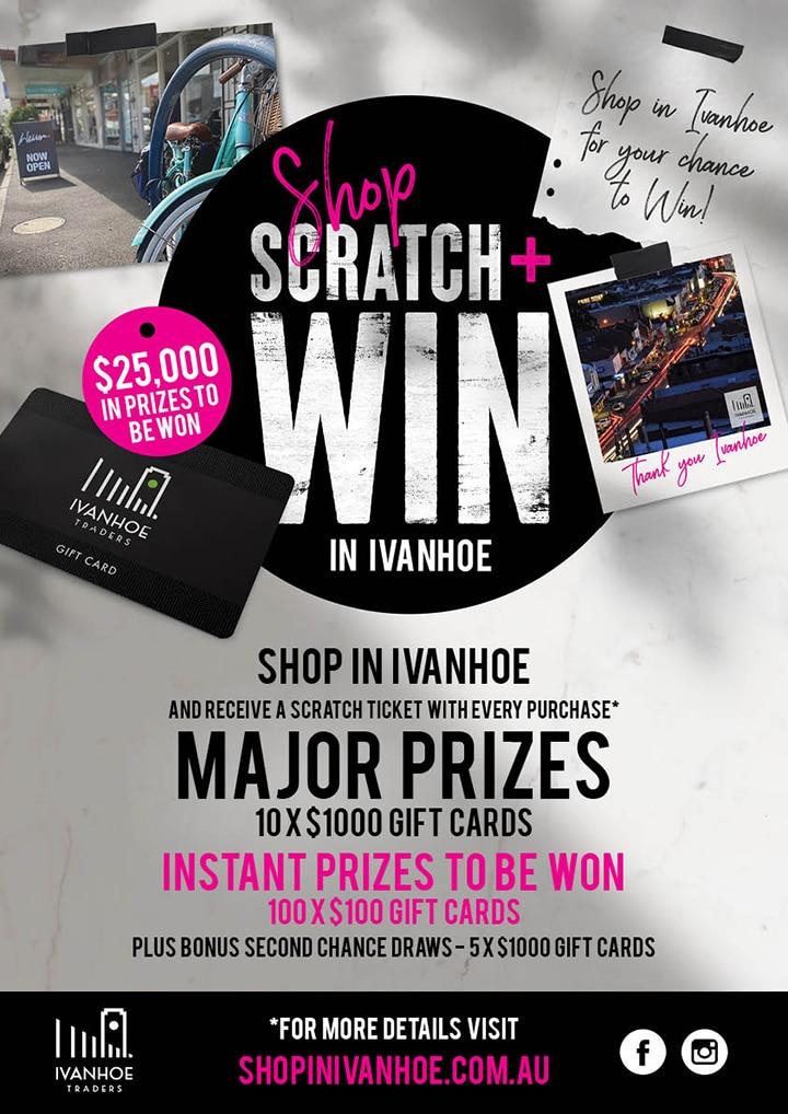 Shop, Scratch & Win in Ivanhoe